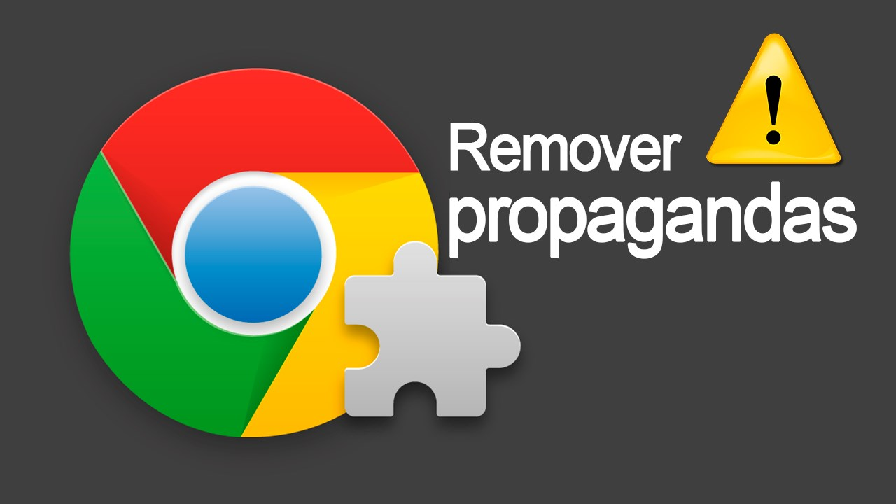 eliminar propagandas do navegador Google Chrome